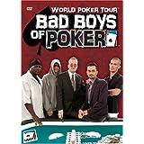 World Poker Tour - Bad Boys of Poker ~ Artist Not Provided