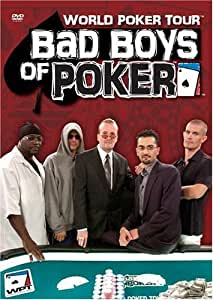 World Poker:Bad Boys of Poker