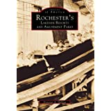 Rochester's Lakeside Resorts and Amusement Parks (Images of America: New York) ~ Donovan A. Shilling