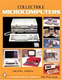 Collectible Microcomputers (Schiffer Book for Collectors)