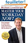 Master Your Workday Now!: Proven Stra...