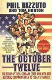 The October Twelve: Five Years of Yankee Glory 1949-1953