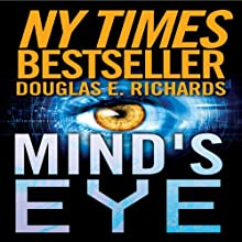 Mind's Eye Audiobook by Douglas E. Richards Narrated by Adam Verner