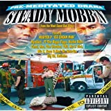 Premeditated Drama ~ Steady Mobb'n