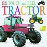 Tractor (DK Touch and Feel) DK