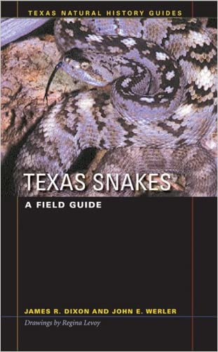 Texas Snakes: A Field Guide (Texas Natural History Guides(TM))