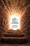 img - for The Way to Will Power (LvMI) book / textbook / text book
