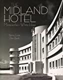 The Midland Hotel: Morecambe's White Hope Barry Guise