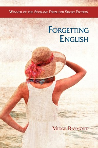 Forgetting English by Midge Raymond