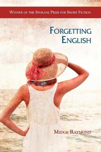 Forgetting English by Midge Raymond