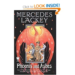 Phoenix and Ashes (Elemental Masters, Book 3) by Mercedes Lackey