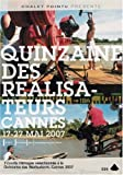 Cannes 2007 - Directors Fortnight - 7 Short Films ( Bonfire (Hoguera) / Candy Boy / Avant pétalos grillados / Death of Shula (Yom Mota Shel Shula) / SuperDONG / Tomboy (Même pas m [ NON-USA FORMAT, PAL, Reg.0 Import - France ]