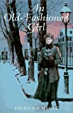 Old-Fashioned Girl (0517148080) by Louisa May Alcott