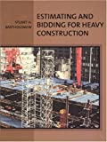 Estimating and Bidding for Heavy Construction - 0135983274