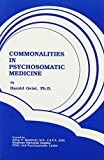 img - for Commonalities in Psychosomatic Medicine book / textbook / text book