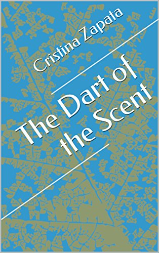 The Dart of the Scent PDF