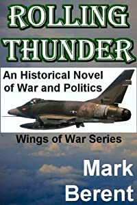 http://www.freeebooksdaily.com/2015/03/rolling-thunder-by-mark-berent.html