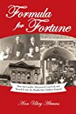 9781462071685: Formula For Fortune: How Asa Candler Discovered Coca-Cola And Turned It Into The Wealth His Children Enjoyed