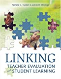 Linking teacher evaluation and student learning /