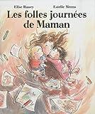 echange, troc Elise Raucy - Les folles journées de Maman