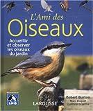 echange, troc Robert Burton - L'ami des oiseaux