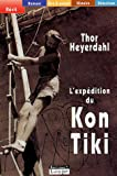 echange, troc Thor Heyerdahl - L'expédition du Kon-Tiki : Sur un radeau à travers le Pacifique (grands caractères)