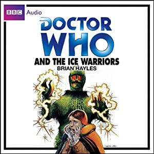 Doctor Who and the Ice Warriors Audiobook