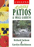 Richard Jackson Collins Easy Gardening - Collins Easy Patios and Small Gardens