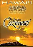 Hawai'i a Musical Postcard [DVD] [Import] / Brothers Cazimero (出演・声の出演)