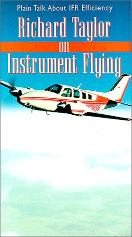 Richard Taylor on Instrument Flying [VHS]