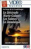 echange, troc Vidéo Guides Hachette: La Désirade, Marie-Galante, Les Saintes, La Dominique [VHS]