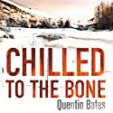 Chilled to the Bone: Gunnhilder Mystery, Book 3 (       UNABRIDGED) by Quentin Bates Narrated by Mel Hudson