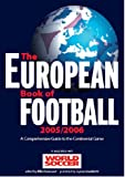 The European Book of Football 2005/2006: A Comprehensive Guide to the Continental Game