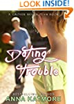 Dating Trouble (Grover Beach Team Boo...