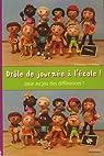 Dr�le de journ�e � l'�cole ! : Joue au jeux des diff�rences ! par Parizeau