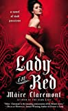 Image of Lady in Red: A Novel of Mad Passions