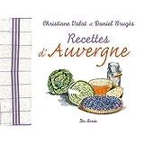 Recettes d'Auvergnepar Daniel Brug�s