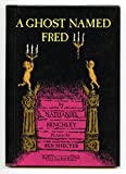 A Ghost Named Fred (An I Can Read Book) (0060204737) by Nathaniel Benchley