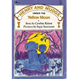 Henry and Mudge Under the Yellow Moon (Henry & Mudge Books) ~ Cynthia Rylant