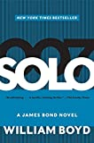 Solo: A James Bond Novel (James Bond Novels (Paperback))