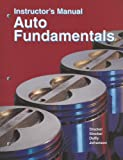 Auto Fundamentals Instructor's Manual (1590703278) by Martin T. Stockel
