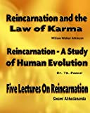 img - for Reincarnation and the Law of Karma, Reincarnation - A Study of Human Evolution, Five Lectures on Reincarnation [Illustrated] book / textbook / text book