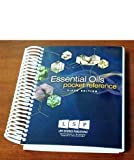 Essential Oils Pocket Reference, 5th Edition, May 2011