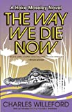 The Way We Die Now (1400032504) by Charles Willeford