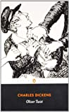 Charles Dickens Oliver Twist (Penguin Classics)