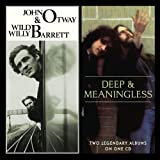 Otway & Barrett + Deep And Meaningless