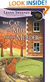The Cat, the Mill and the Murder: A Cats in Trouble Mystery