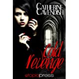 Cold Revengeby Catherine Cavendish