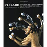 Stelarc - The Monographpar Marquard Smith