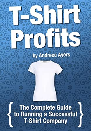 T shirt profits start a t shirt business for How to start t shirt printing business